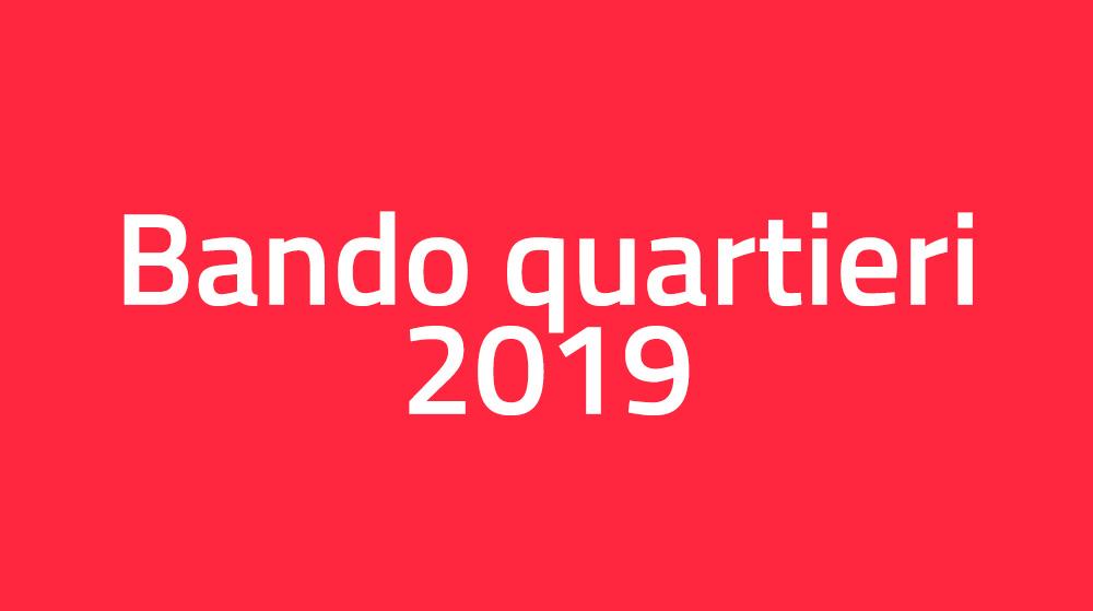 Bando quartieri 2019